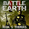 Battle Earth II Audiobook by Nick S. Thomas Narrated by Neal Arango