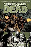 img - for The Walking Dead Volume 26: Call To Arms book / textbook / text book