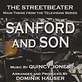 Sanford and Son: The Streetbeater - Theme from the TV Series (Quincy Jones)