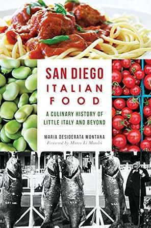 San diego italian food a culinary history of for American cuisine san diego