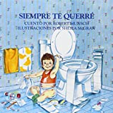 img - for Siempre te querre (Spanish Edition) book / textbook / text book