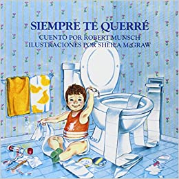 Siempre te querre (Spanish Edition) (Spanish) Paperback – March 1