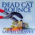 The Dead Cat Bounce (       UNABRIDGED) by Sarah Graves Narrated by Lindsay Ellison