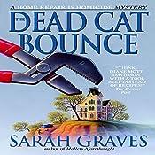 The Dead Cat Bounce | Sarah Graves
