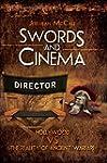 Swords and Cinema: Hollywood Vs the r...