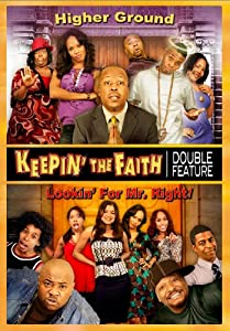 Keepin' The Faith - Higher Ground / Lookin' For Mr. Right!