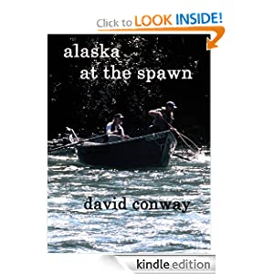 Alaska at the Spawn David Conway