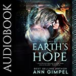 Earth's Hope: Earth Reclaimed, Book 3 | Ann Gimpel
