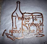 Wine and Friends Need to Be Old Metal...