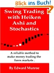 Swing Trading with Heiken Ashi and St...