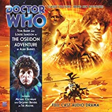 Doctor Who - The Oseidon Adventure Radio/TV Program by Alan Barnes Narrated by Tom Baker, Louise Jameson, Geoffrey Beevers