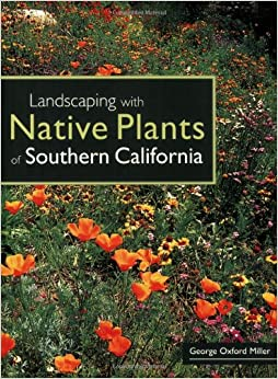 Landscaping with native plants of southern california for Southern california native plants