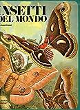 img - for INSETTI DEL MONDO. book / textbook / text book