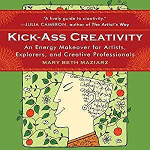 Kick-Ass Creativity Audiobook