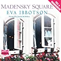 Madensky Square Audiobook by Eva Ibbotson Narrated by Juanita McMahon
