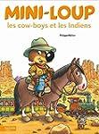 Mini-Loup - Les cow-boys et les Indiens