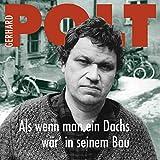 Gerhard Polt �Als wenn man ein Dachs w�r� in seinem Bau� bestellen bei Amazon.de