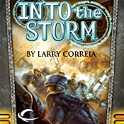 Into the Storm | [Larry Correia]