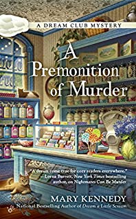 Book Cover: A Premonition of Murder: A Dream Club Mystery