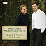 FRANCK. STRAUSS. Violin Sonatas. Ehne...