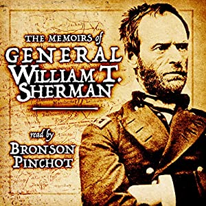 Memoirs of General William T. Sherman Audiobook