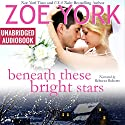 Beneath These Bright Stars: Evie and Liam's Wedding: Wardham, Book 7 Audiobook by Zoe York Narrated by Rebecca Roberts