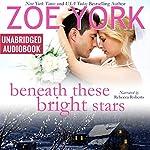 Beneath These Bright Stars: Evie and Liam's Wedding: Wardham, Book 7 | Zoe York