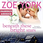 Beneath These Bright Stars: Evie and Liam's Wedding: Wardham, Book 7 | Zoe York