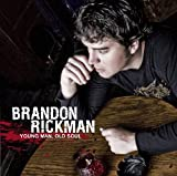 Brandon Rickman - Young Man, Old Soul