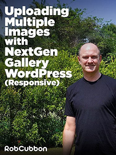 Uploading Multiple Images with NextGen Gallery WordPress (Responsive)