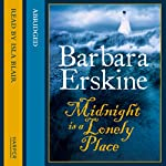 Midnight Is a Lonely Place | Barbara Erskine