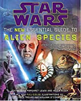 Star Wars the New Essential Guide to Alien Species (Star Wars Library)