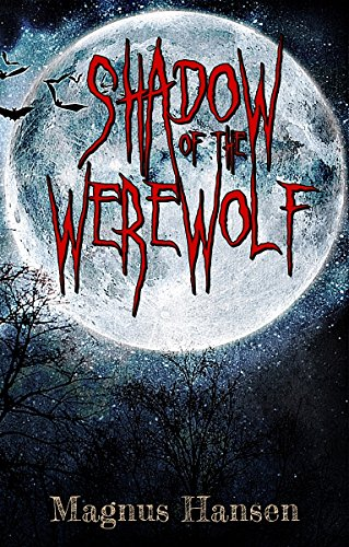 Book: Shadow of the Werewolf by Magnus Hansen