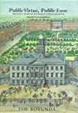 Public Virtue, Public Love: The Early Years of the Dublin Lying-In Hospital / The Rotunda