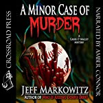 A Minor Case of Murder: A Cassie O' Malley Mystery (Five Star Mystery Series) | Jeff Markowitz