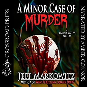 A Minor Case of Murder: A Cassie O' Malley Mystery (Five Star Mystery Series) Audiobook