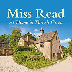 At Home in Thrush Green Audiobook