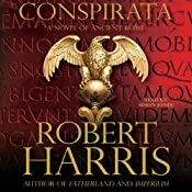 Conspirata: A Novel of Ancient Rome | [Robert Harris]