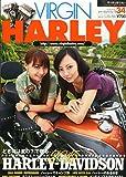 VIRGIN HARLEY(バージンハーレー) 2015年 09 月号 [雑誌] -
