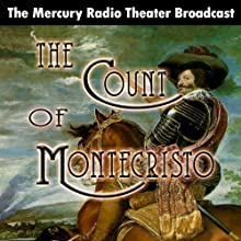 The Count of Monte Cristo (Dramatized)  by Orson Welles Narrated by Orson Welles