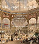 The People's Galleries: Art Museums a...
