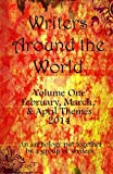 img - for Writers Around the World (Monthly Themes Anthology Book 1) book / textbook / text book