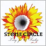 Living for the Sunshine by Stone Circle