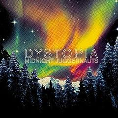 Dystopia - Midnight Juggernauts