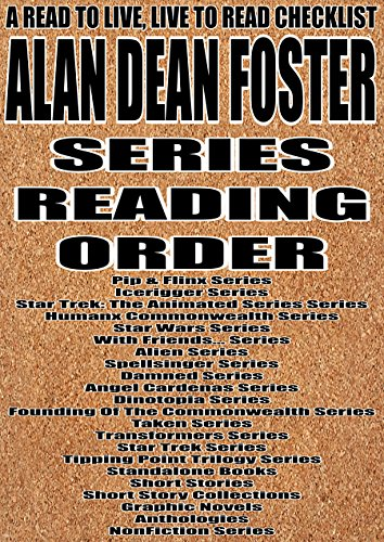ALAN DEAN FOSTER: Series Reading Order: A Read to Live, Live to Read Checklist [Pip & Flinx Series, Icerigger Series,  Humanx Commonwealth Series, Star Wars Series] (Star Wars Alan Dean Foster compare prices)