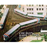 Chicago's Rapid Transit Volume II: Rolling Stock 1947-1976 (CERA B-115)