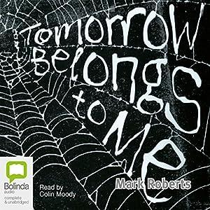 Tomorrow Belongs to Me Audiobook