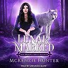 Lunar Marked: Sky Brooks Series, Book 4 Hörbuch von McKenzie Hunter Gesprochen von: Jorjeana Marie