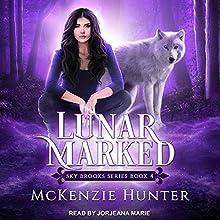 Lunar Marked: Sky Brooks Series, Book 4 Audiobook by McKenzie Hunter Narrated by Jorjeana Marie