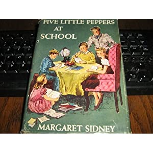 Five Little Peppers At School (Volume 8)